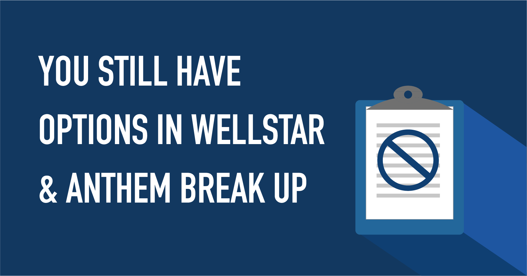 You Have More Options in the Wellstar and Anthem (Blue ...